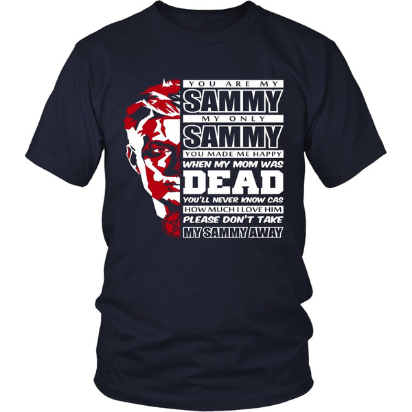 You Are My Sammy - Apparel - T-shirt - Supernatural-Sickness - 3