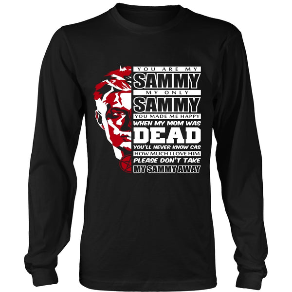 You Are My Sammy - Apparel - T-shirt - Supernatural-Sickness - 7