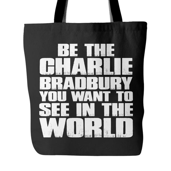 Be the Charlie - Tote Bag - Tote Bags - Supernatural-Sickness - 1