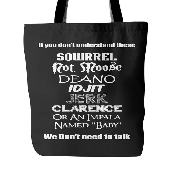 If you dont understand these - Tote Bag - Tote Bags - Supernatural-Sickness - 1