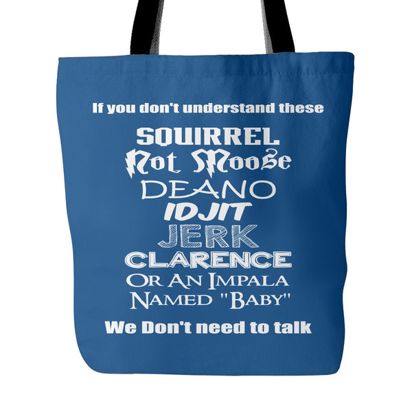 If you dont understand these - Tote Bag - Tote Bags - Supernatural-Sickness - 4