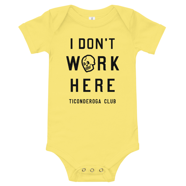 I Don't Work Here Onesie - Asstd Colors