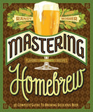 Mastering Homebrew - Randy Mosher