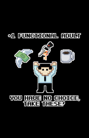 "+1 Functional Adult (Male) 11"" x 17"" Print (Black)"