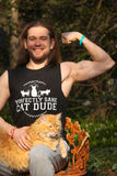 Perfectly Sane Cat Dude Muscle Tank