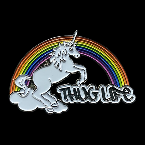Thug Life Rainbow Unicorn Enamel Pin