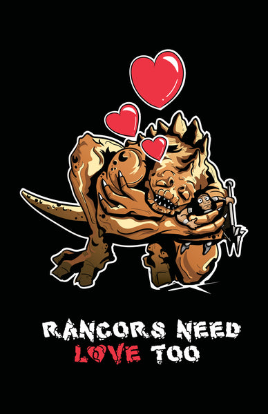 "Rancors Need Love Too 11"" x 17"" Print"