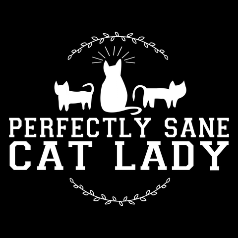 Perfectly Sane Cat Lady T-Shirt (Ladies)