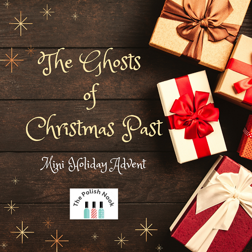 The Ghosts of Christmas Past Mini Holiday Advent