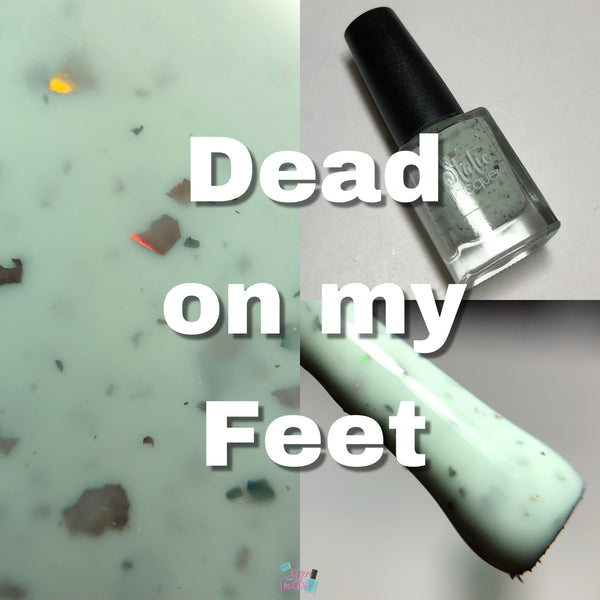Dead On My Feet