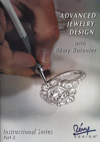 Advanced Jewelry Design with Rémy Rotenier DVD set