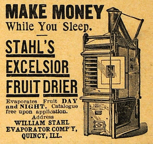 1893 Ad Stahl's Excelsior Fruit Dryer Money Maker Agricultural Machinery AAG1