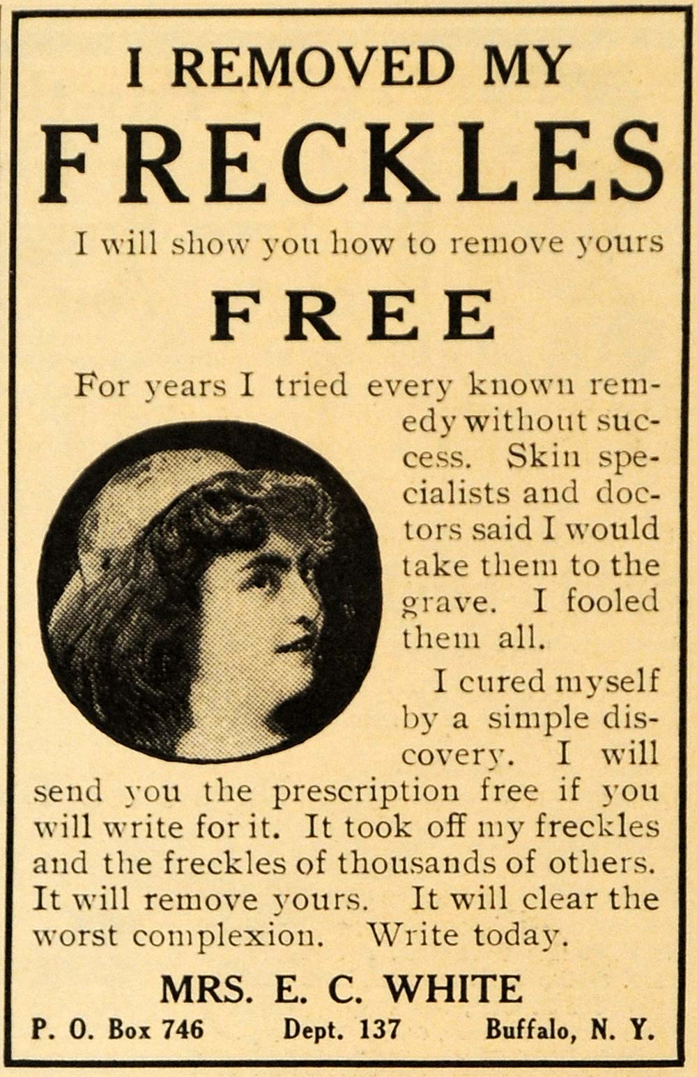 1909 Ad Freckles Free Health Beauty Skin E. C. White - ORIGINAL ADVERTISING ARG1