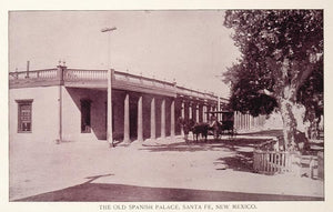 1893 Print Spanish Palace Plaza Santa Fe New Mexico - ORIGINAL AW