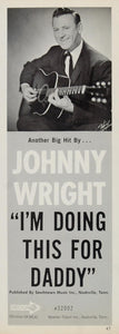 1967 Ad Johnny Wright Southtown Music Decca Nashville - ORIGINAL ADVERTISING CML