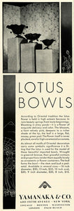 1931 Ad Yamanaka Decorative Lotus Flower Bowls Oriental Vases Household COL2