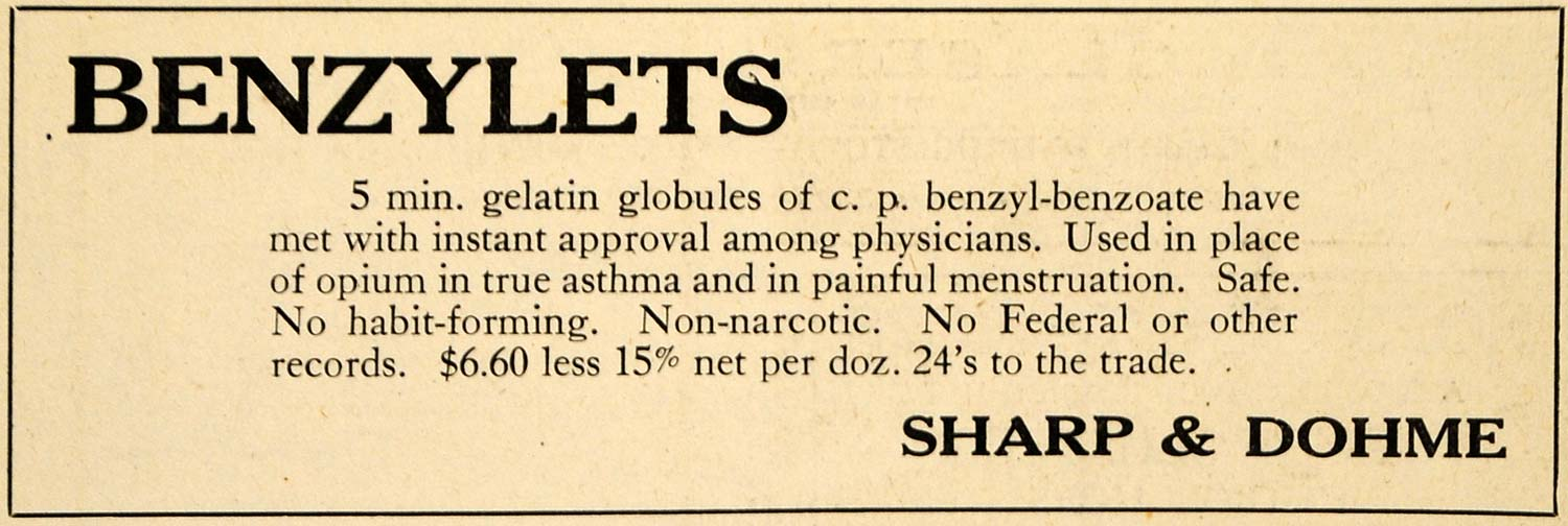 1920 Ad Sharp Dohme Non-Narcotic Benzylet Asthma Remedy Menstration DRC1