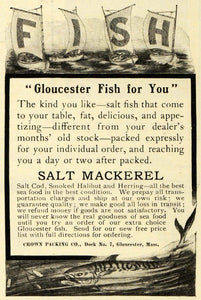 1905 Ad Fish Gloucester Salt Mackerel Crown Packing Cod Halibut Herring EM2