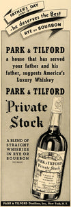 1938 Ad Park Tilford Distiller Private Stock Rye Whisky - ORIGINAL ESQ1