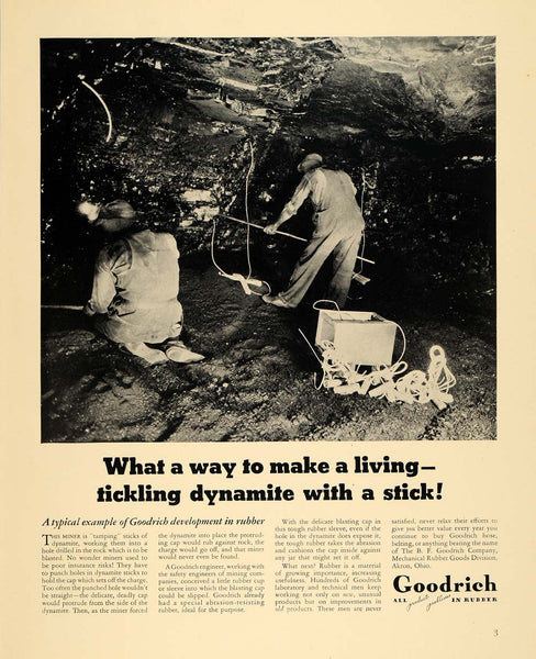 1940 Ad B. F. Goodrich Rubber Dynamite Sticks Miners - ORIGINAL ADVERTISING  F4A 13df53815aac