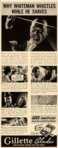 1938 Ad Gillette Razor Blades Paul Whitman King of Jazz - ORIGINAL FT7