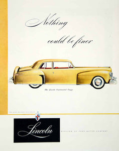 1947 Ad Lincoln Automobile Drive Car Continental Coupe Ford Motor Company FTM