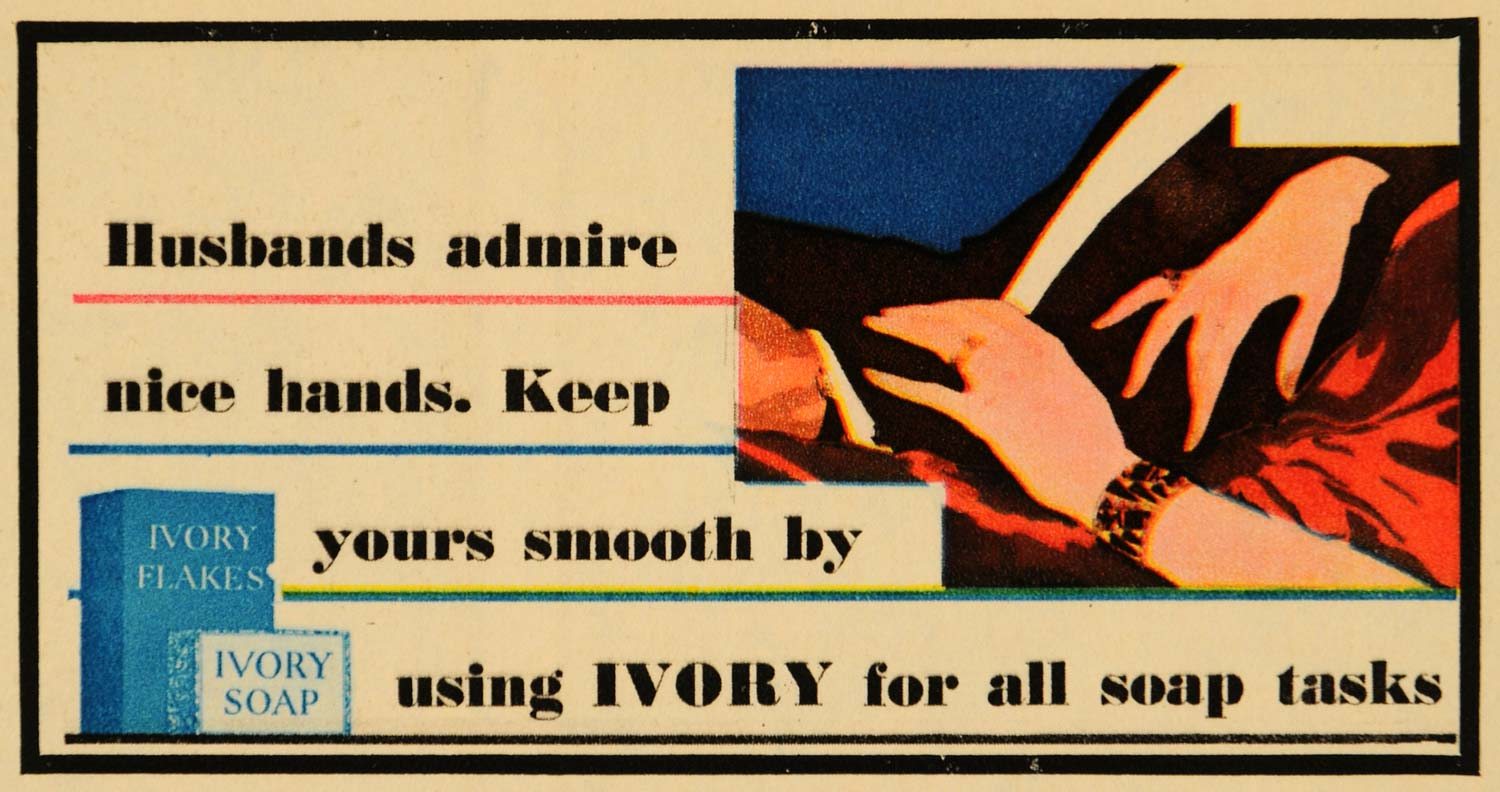 1930 Ad Ivory Soap Smooth Skin Hands Husbands Prefer - ORIGINAL ADVERTISING FTZ1