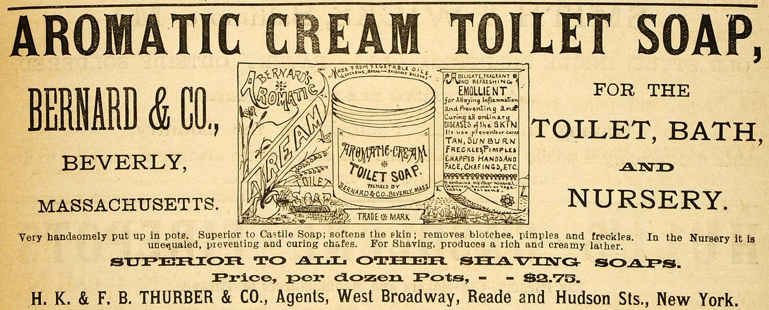 1883 Ad Toilet Soap Bath Bernard Beverly Massachusetts - ORIGINAL GROC1