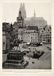 1913 Print Heumarkt Square Cologne Koln Germany City Cathedral Statue Cityscape