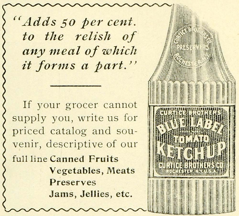 1897 Ad Curtice Blue Label Tomato Ketchup Condiments Vegetable Bottle Meal LHJ6