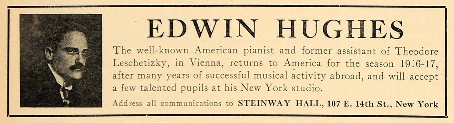 1916 Ad Edwin Hughes American Pianist Steinway Hall - ORIGINAL ADVERTISING MUS1