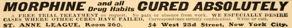 1902 Ad Medical Quackery Morphine Drug Addiction Cure 54 W. 23rd St. New OD1