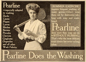 1908 Ad Pearline Laundry Soap Woman Tennis Racquet Ball - ORIGINAL OLD4A