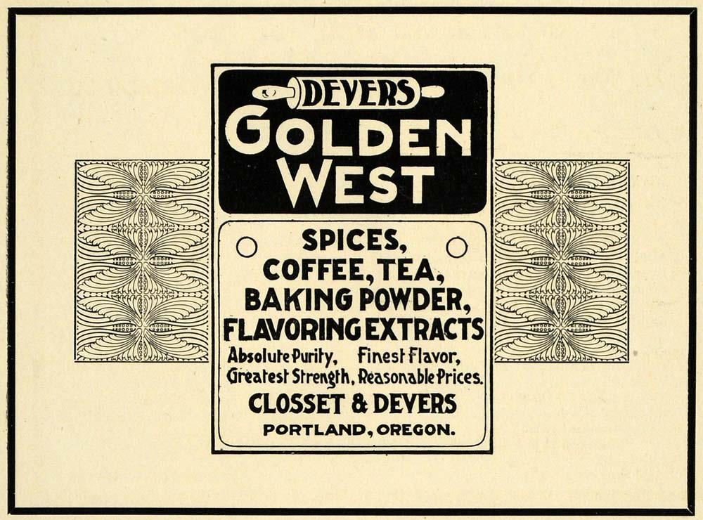 1905 Ad Devers Golden West Closset Portland Spice Tea - ORIGINAL ADVERTISING PM2