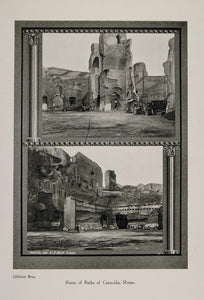 1911 Print Ruins Public Baths Caracalla Rome Thermae - ORIGINAL PNR1