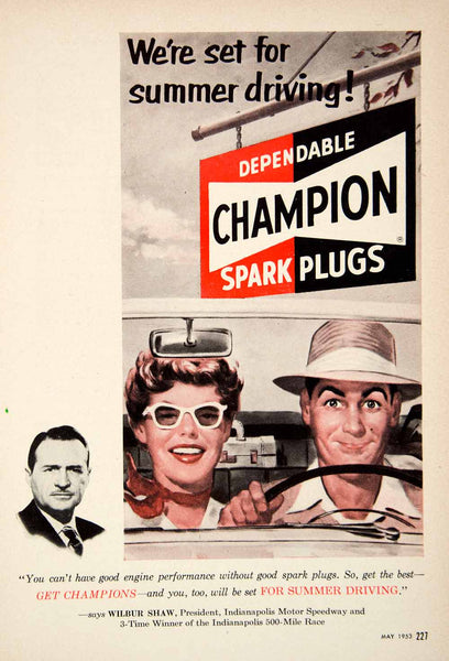 1953 Ad Champion Spark Plugs Wilbur Shaw Drive Automotive