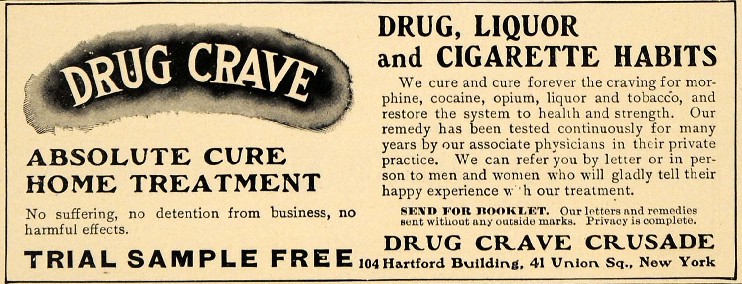 1905 Ad Drug Crave Crusade Liquor Cigarette Habits Cure - ORIGINAL RB1