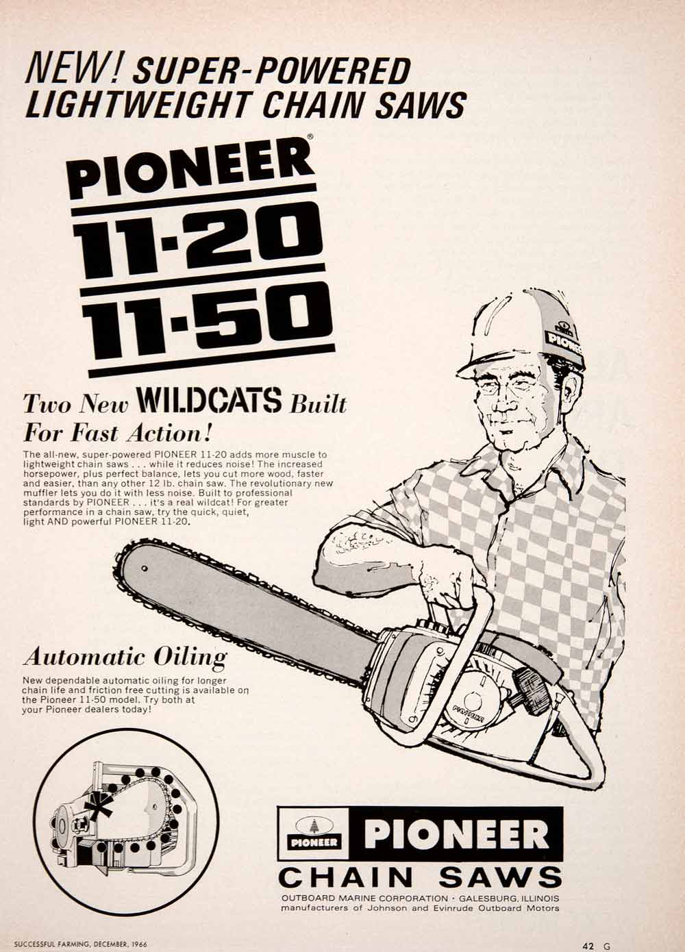 1966 Ad Pioneer Chain Saw Home Tool 11-20 11-50 Advertisement Galesburg SF4