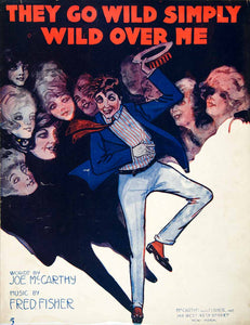 1917 Sheet Music They Go Wild Over Me Joe McCarthy Fred Fisher Dancing Man SM3