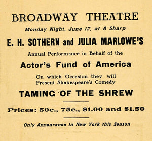 1912 Ad Broadway Theatre Sothern Marlowe Taming Shrew - ORIGINAL THR1