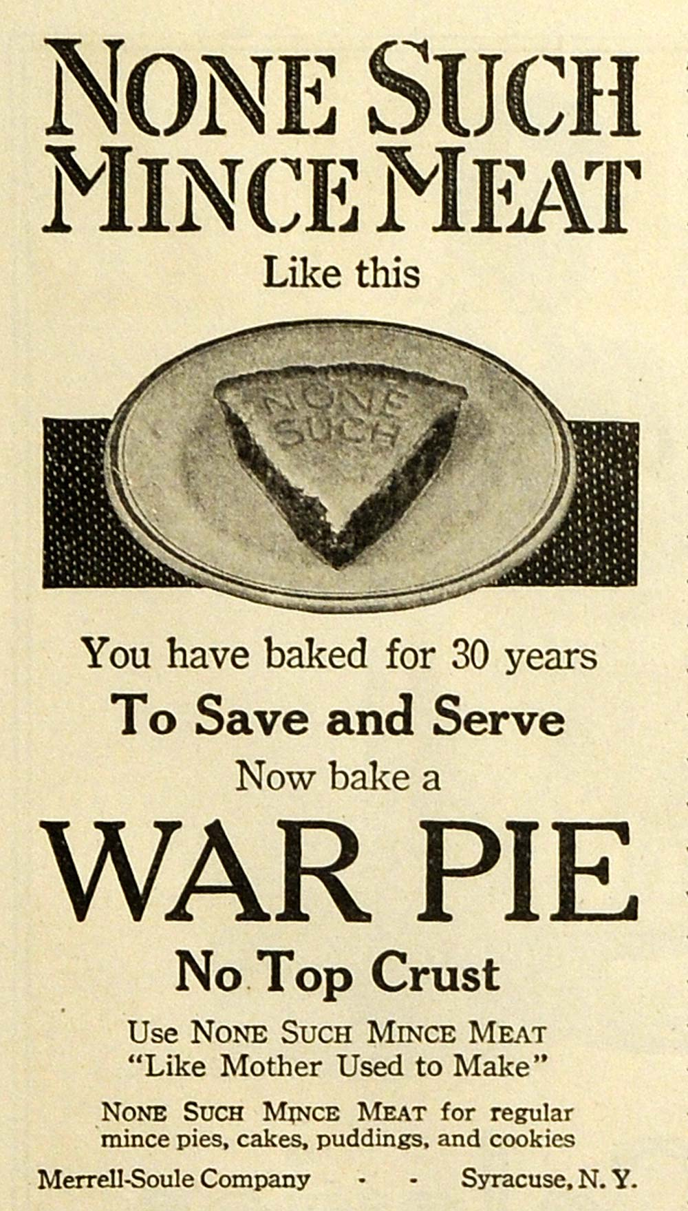 1918 Ad War Pie None Such Mince Meat Merrell-Soule Co Syracuse NY Baking TMP2