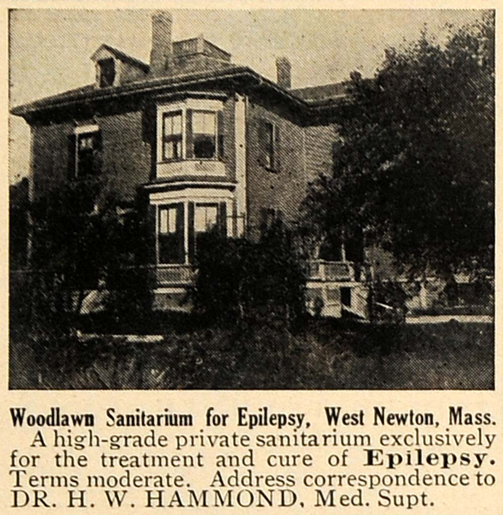 1910 Ad Woodlawn Sanitarium Epilepsy Cure West Newton - ORIGINAL TOM3