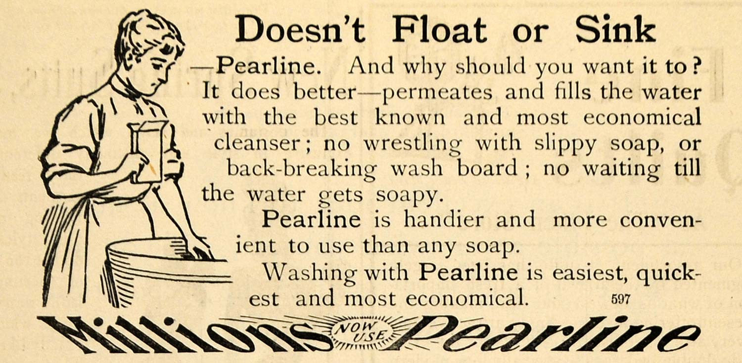 1900 Ad James Pyle Pearline Washing Soap Washerwoman - ORIGINAL ADVERTISING TOM3