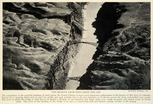 1929 Grand Canyon Steel Archway River Gorge Aerial View Picture Engineering TRV1