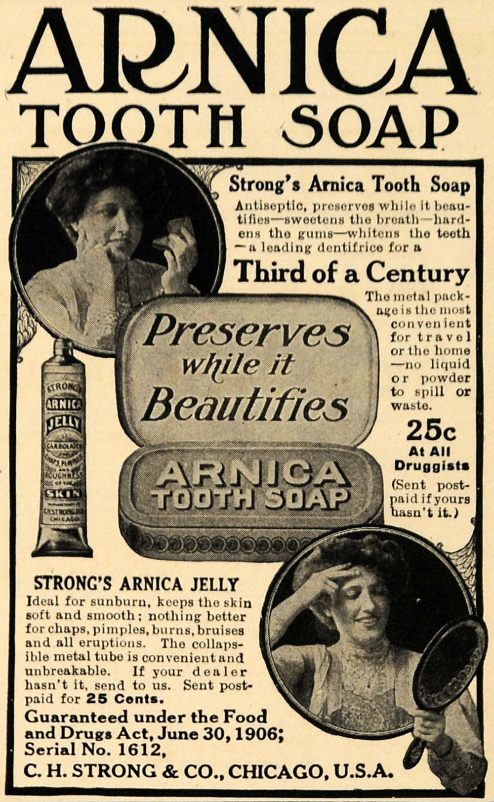 1908 Ad Arnica Tooth Soap Paste Jelly Metal Beauty Drug - ORIGINAL TW1