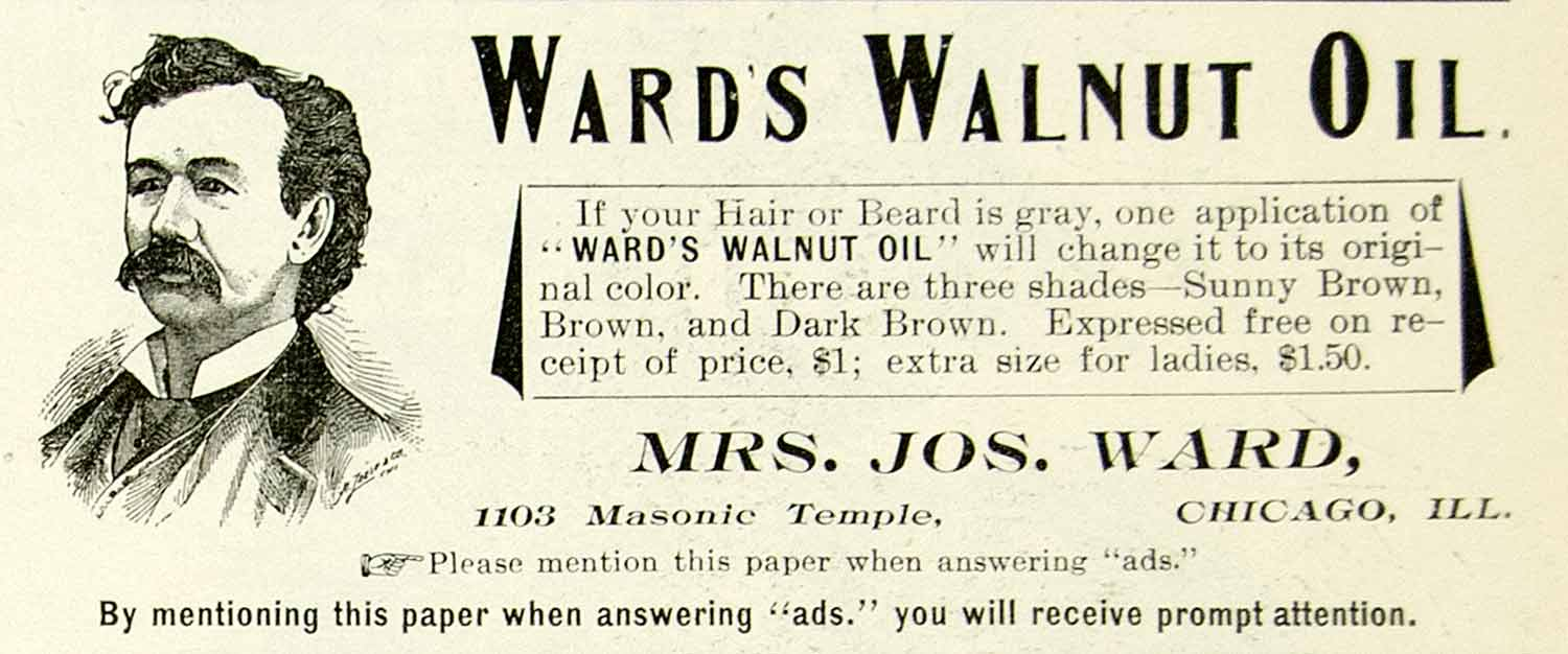 1893 Advert Ward's Walnut Oil 1103 Masonic Temple Chicago Beard Dye Tint WCE1