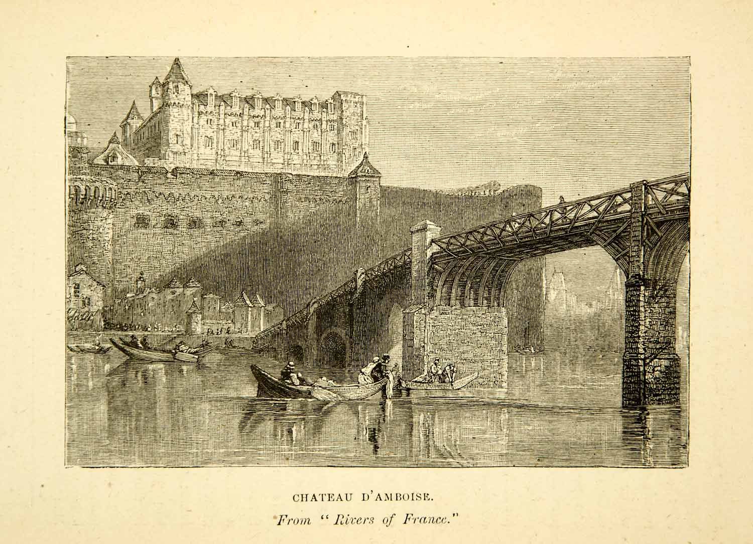 1889 Wood Engraving Turner Chateau Damboise France River Loire Bridge Boat XAZ9