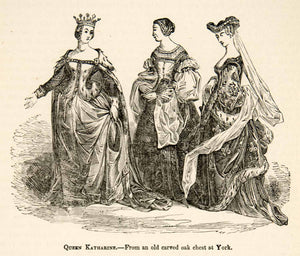 1877 Woodcut Queen Katherine Royalty Costume Fashion Medieval Famous XEF4