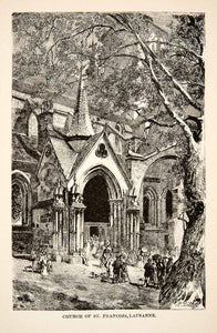 1881 Wood Engraving Church St Franois Lausanne Switzerland Historic XEI4