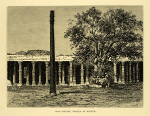 1878 Wood Engraving Qutb Iron Column Delhi India Architecture Pillar Temple XGA4